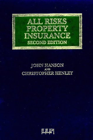 9781859786055: All Risks Property Insurance (Lloyd's Insurance Law Library)