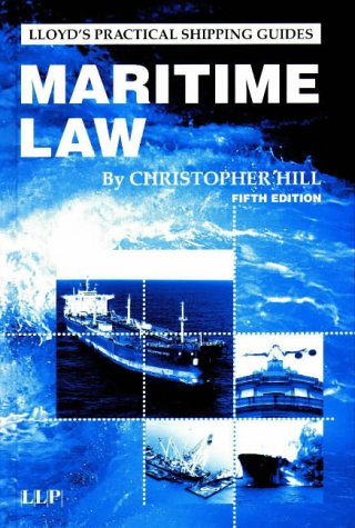 9781859788363: Maritime Law (Lloyd's Practical Shipping Guides)