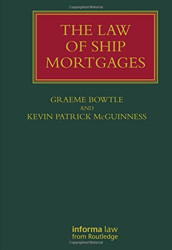 9781859789971: The Law of Ship Mortgages (Lloyd's Shipping Law Library)