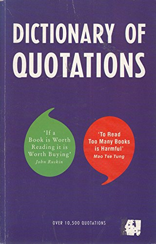 9781859800003: Dictionary of Quotations
