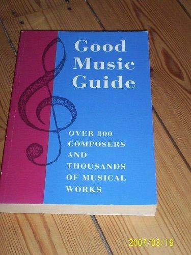 9781859800065: Good Music Guide