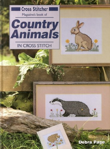 "9781859810859: ""Cross Stitcher"" Magazine's Book of Country Animals in Cross Stitch (""Cross Stitcher"" Magazine's Book & Kit)"