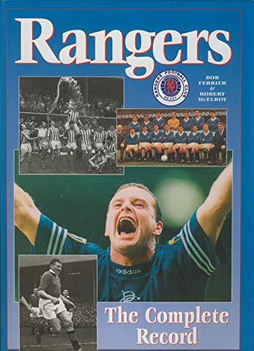 9781859830154: Glasgow Rangers: A Complete Record (Complete Record Series)