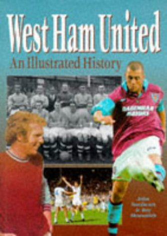 9781859830741: West Ham United: An Illustrated History