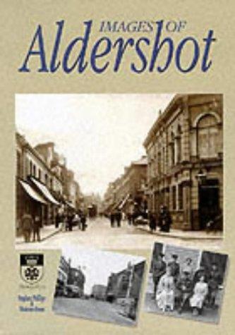 Images of Aldershot: Stephen Phillips,Vivienne Owen