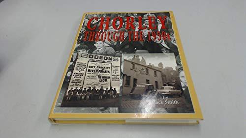 9781859831601: Chorley Through the Fifties