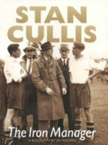 9781859832110: Stan Cullis: The Iron Manager