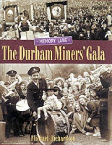 The Durham Miners Gala: Richardson Michael