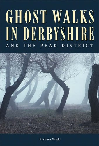 9781859832578: Ghost Walks in Derbyshire and the Peak District