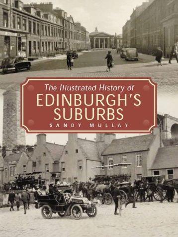 9781859833001: The Illustrated History of Edinburgh's Suburbs