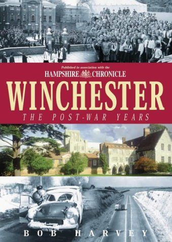 Winchester: The Post-war Years (1859833071) by Harvey, Bob