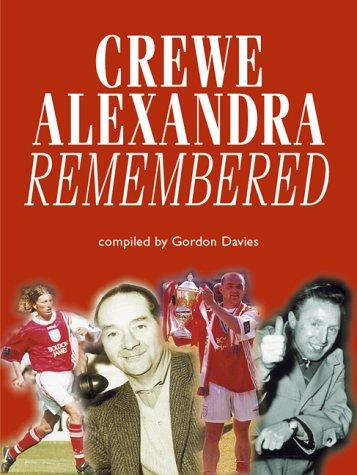 9781859833773: Crewe Alexandra Remembered