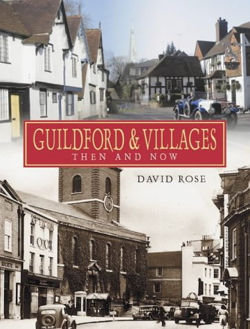 9781859833827: Guildford and Villages: Then and Now