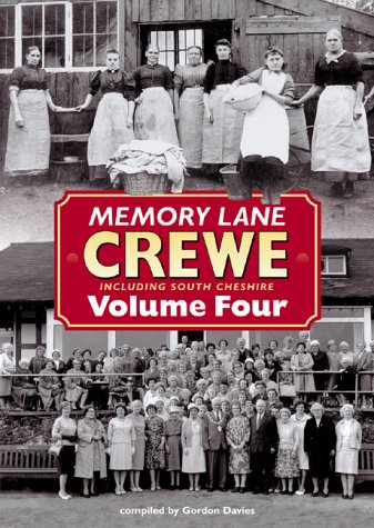 MEMORY LANE CREWE including south cheshire - Volume Four
