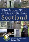 9781859834763: Ghost Tour of Great Britain: Scotland (Most Haunted)