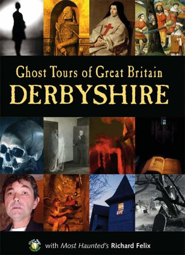 9781859834787: Ghost Tour of Great Britain: Derbyshire