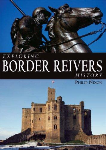 9781859835838: Exploring Border Reivers History