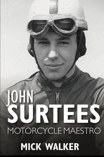 John Surtees: Motorcycle Maestro (Paperback): Mick Walker