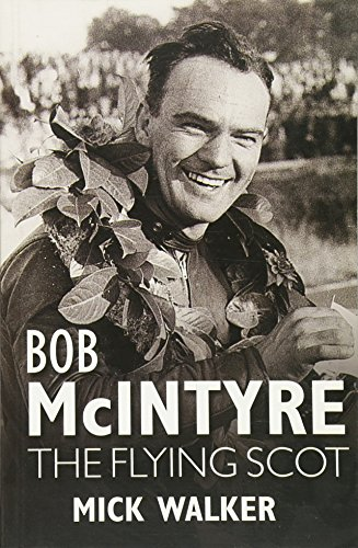 Bob McIntyre: The Flying Scot.