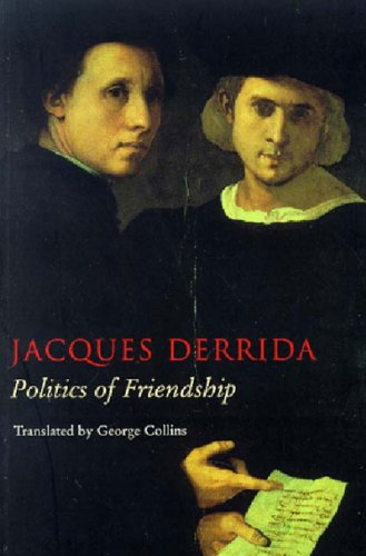 9781859840337: The Politics of Friendship (Phronesis)