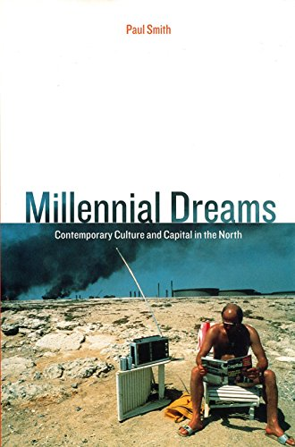 9781859840382: Millennial Dreams: Contemporary Culture and Capital in the North (Haymarket Series)