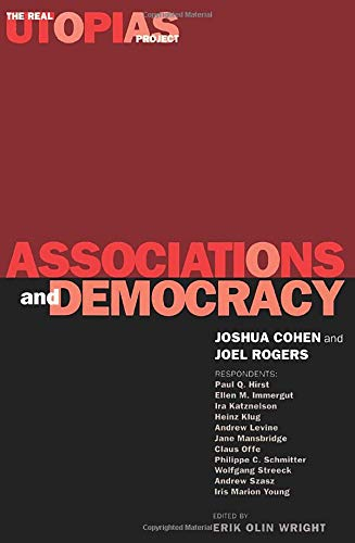 9781859840481: Associations and Democracy: The Real Utopias Project, Vol. 1 (Volume 1)