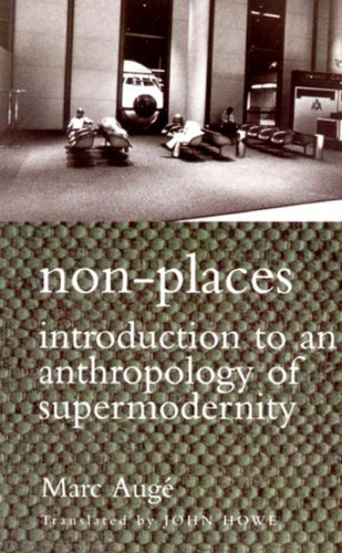 9781859840511: Non-places: Introduction to an Anthropology of Supermodernity (Cultural Studies)