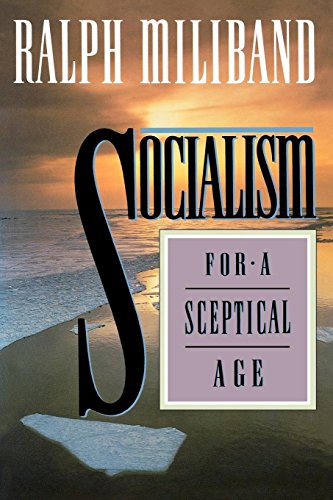 Socialism For a Skeptical Age (1859840574) by Miliband, Ralph
