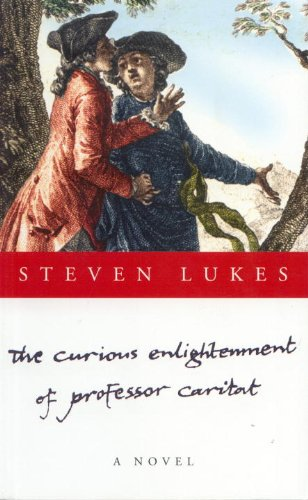 9781859840733: The Curious Enlightenment of Professor Caritat: A Comedy of Ideas