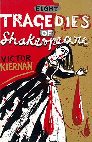9781859840894: Eight Tragedies of Shakespeare: A Marxist Study