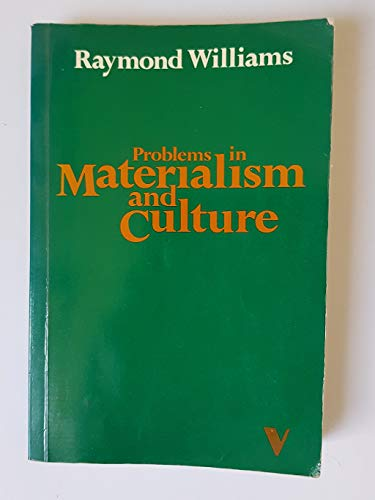 9781859841136: Problems in Materialism and Culture: Selected Essays (Verso Classics, 6)