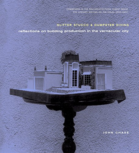 9781859841389: Glitter Stucco and Dumpster Diving: Reflections on Building Production in the Vernacular City