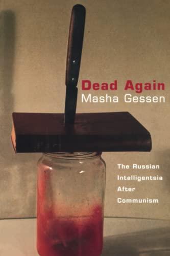9781859841471: Dead Again: The Russian Intelligentsia After Communism