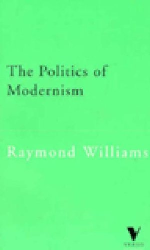 9781859841617: The Politics of Modernism: Against the New Conformists (Verso Classics)