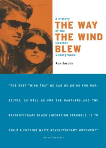 9781859841679: The Way the Wind Blew: A History of the Weather Underground (Haymarket Series)