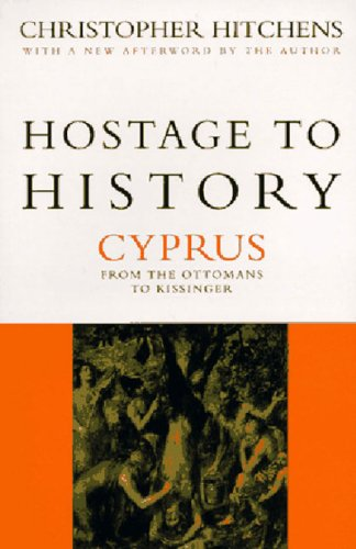 9781859841891: Hostage to History: Cyprus from the Ottomans to Kissinger