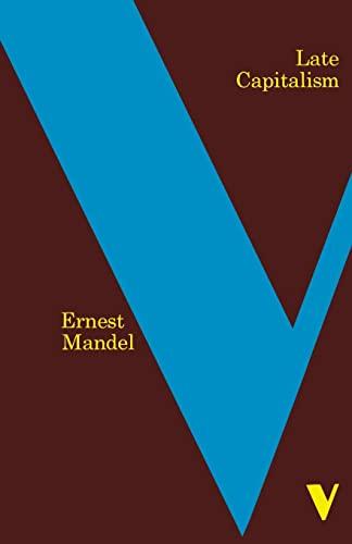 9781859842027: Late Capitalism (Verso Classics)