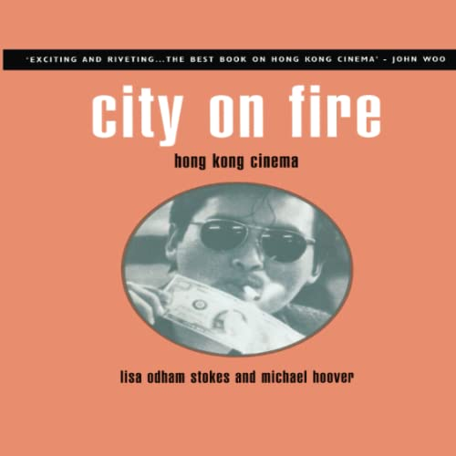 9781859842034: City on Fire: Hong Kong Cinema