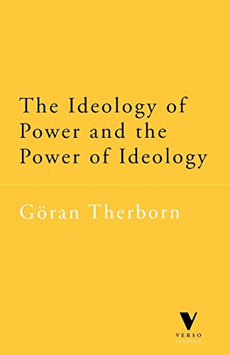 9781859842126: The Ideology of Power and the Power of Ideology (Verso Classics)