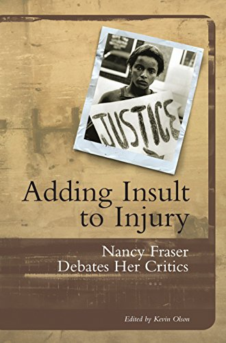 9781859842232: Adding Insult to Injury: Nancy Fraser Debates Her Critics: Debating Redistribution, Recognition and Representation