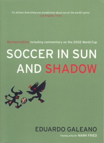9781859842300: Soccer in Sun and Shadow