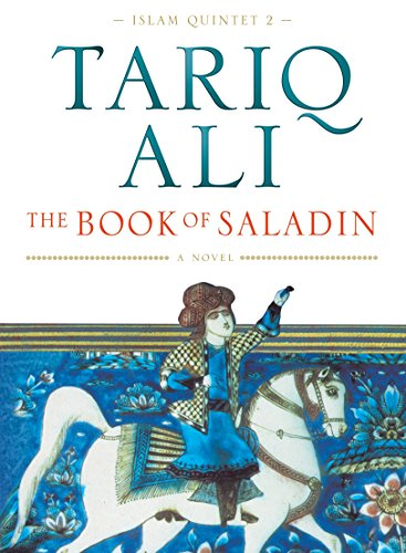 9781859842317: The Book of Saladin: A Novel (Islam Quintet 2)