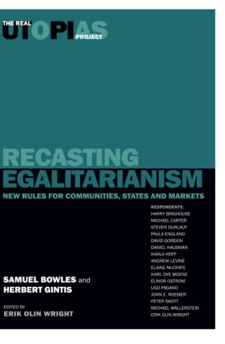 9781859842553: Recasting Egalitarianism: New Rules of Communities, States and Markets: Volume 3 (Real utopias)