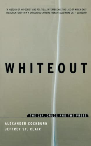 9781859842584: Whiteout: The C.I.A., Drugs and the Press