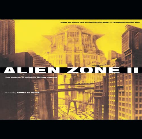 ALIEN ZONE II. The Spaces of Science-Fiction Cinema.