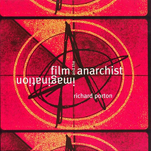 9781859842614: Film and the Anarchist Imagination