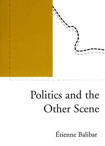 9781859842676: Politics and the Other Scene