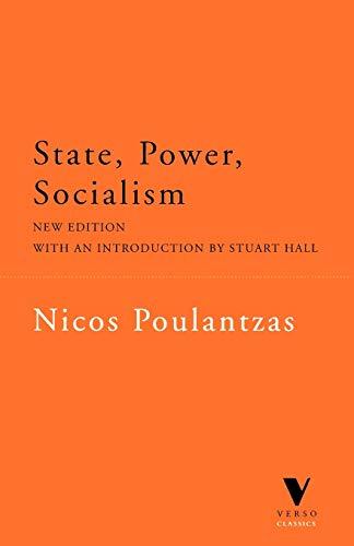 State, Power, Socialism: Poulantzas, Nicos