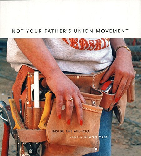 9781859842867: Not Your Father's Union Movement: Inside the AFL-CIO