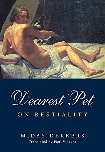 Dearest Pet: On Bestiality (Paperback): Midas Dekkers